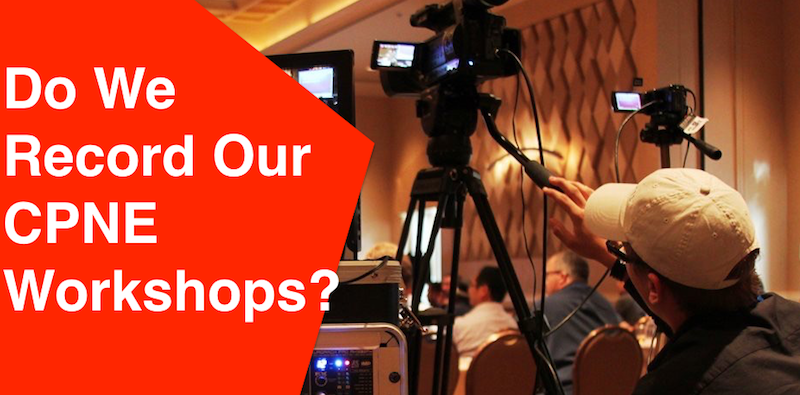 Pic asking the question Do we record our CPNE Workshops that prepare you for the CPNE Exam?
