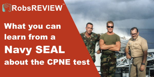 PIc of What a Navy SEAL can teach you about the CPNE test